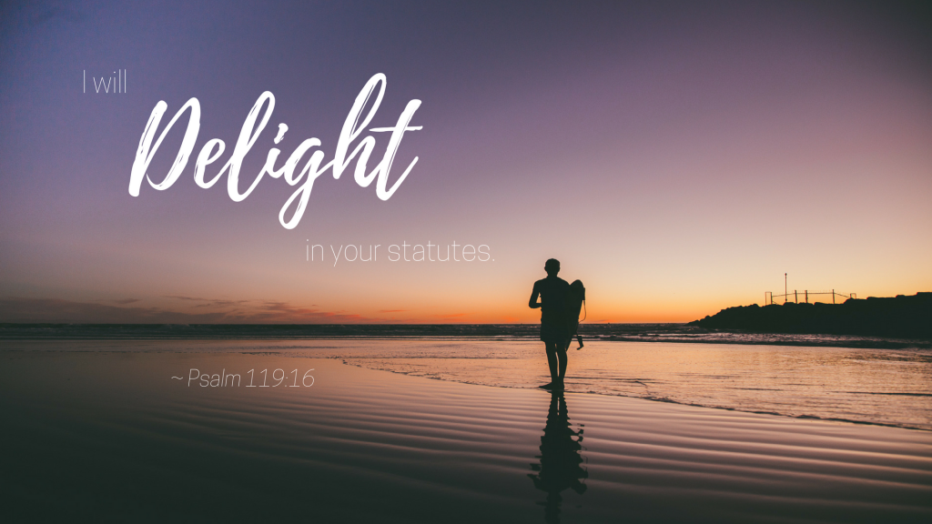 Delight Because of God's Delight