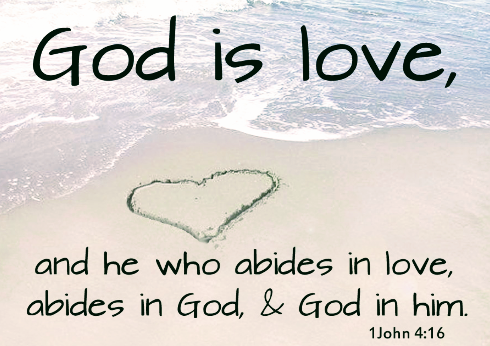 Love Is God; God Is Love